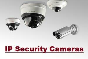 IP Security Surveillance Cameras